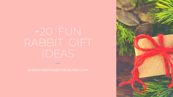 Perfect Christmas Gifts for the Rabbit Lover: Fun Stuff to Give