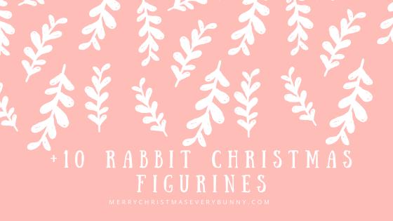 Rabbit Christmas Decoration: Figurines