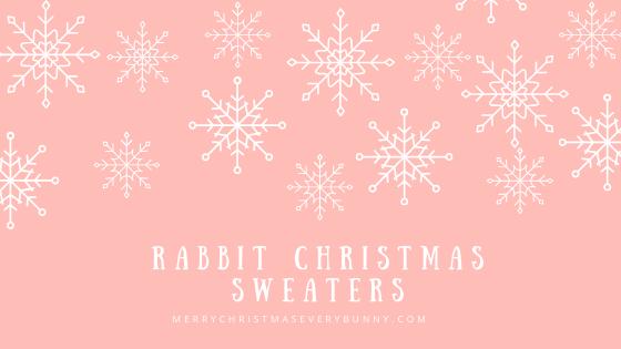 Rabbit Christmas Sweaters