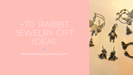 Perfect Gifts for the Rabbit Lover: Jewelry